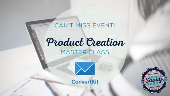 ConvertKit Product Creation Master Class